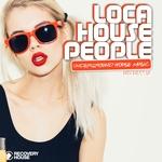 Loca House People Vol 18