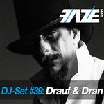 Faze DJ Set #39