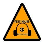 Deep House #Playlist 3