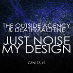 Just Noise/My Design