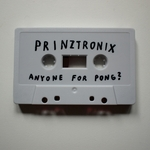 PRINZTRONIX - Anyone For PONG? (Front Cover)
