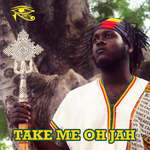 SAMORY I - Take Me Oh Jah (Front Cover)