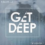 Get Deep Vol 1