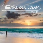 Chill Out Lover Vol 13