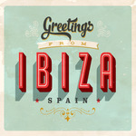 Greetings From Ibiza Spain