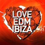 Love EDM Ibiza 2015