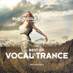 Black Hole Recordings Presents Best Of Vocal Trance 2015 Vol 2