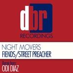 Fiends/Street Preacher