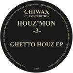 -3- Ghetto Houz EP