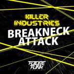 Breakneck/Attack