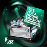 Yes, It's A Housesession Vol 20