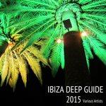 Ibiza Deep Guide 2015