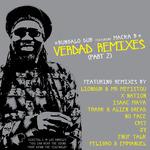Verdad Remixes (Part 2)