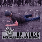Rock Your Brain & For The Funk
