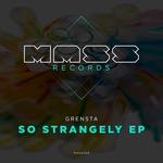 So Strangely EP