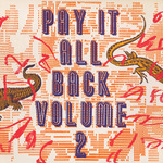 Pay It All Back Vol 2