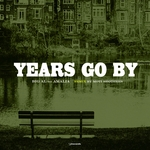 Years Go By
