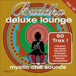 Buddha Deluxe Lounge Vol 10 - Mystic Chill Sounds