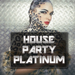 House Party Platinum