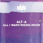 All I Want/Rising Moon