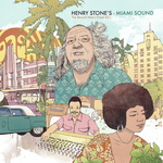 Henry Stone's Miami Sound: The Record Man's Finest 45s