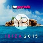 Be Yoo'nek Present Ibiza 2015