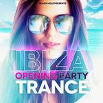 Ibiza Opening Party Trance