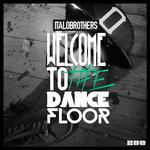 Welcome To The Dancefloor (remixes)