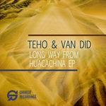 Long Way From Huacachina