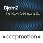 The Raw Sessions #1