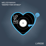 MELODYMANN - Deeper Then Myself (Front Cover)