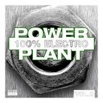 Power Plant (100% Electro Vol 2)