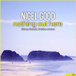 Nothing Out Here (Remixes)