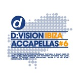 D:Vision Ibiza Accapellas #06