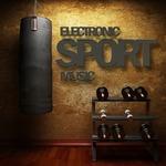 Electronic Sport Music