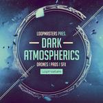 Dark Atmospherics (Sample Pack WAV/APPLE/LIVE/REASON)