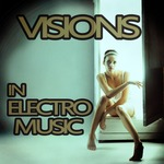 Visions In Electro Music