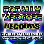 Never Felt/Tears EP