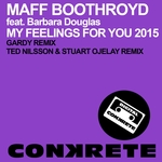 My Feelings For You 2015 (remixes)