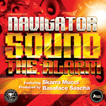 NAVIGATOR feat SKARRA MUCCI & BASSFACE SASCHA - Sound The Alarm (Front Cover)