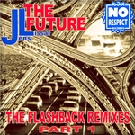 The Future (The Flashback remixes Part 1)