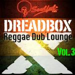 Reggae Dub Lounge Vol 3
