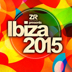 Z Records Presents Ibiza 2015