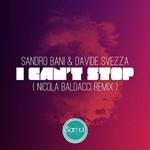 I Can't Stop (Nicola Baldacci remix)