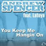 You Keep Me Hangin On