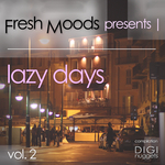 Fresh Moods Presents Lazy Days Vol 2