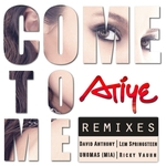 Come To Me (remixes)