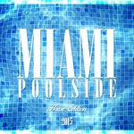 Miami Poolside (House Edition 2015)