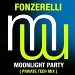 Moonlight Party (Private Tech mix)