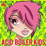 Acid Boiler Kids